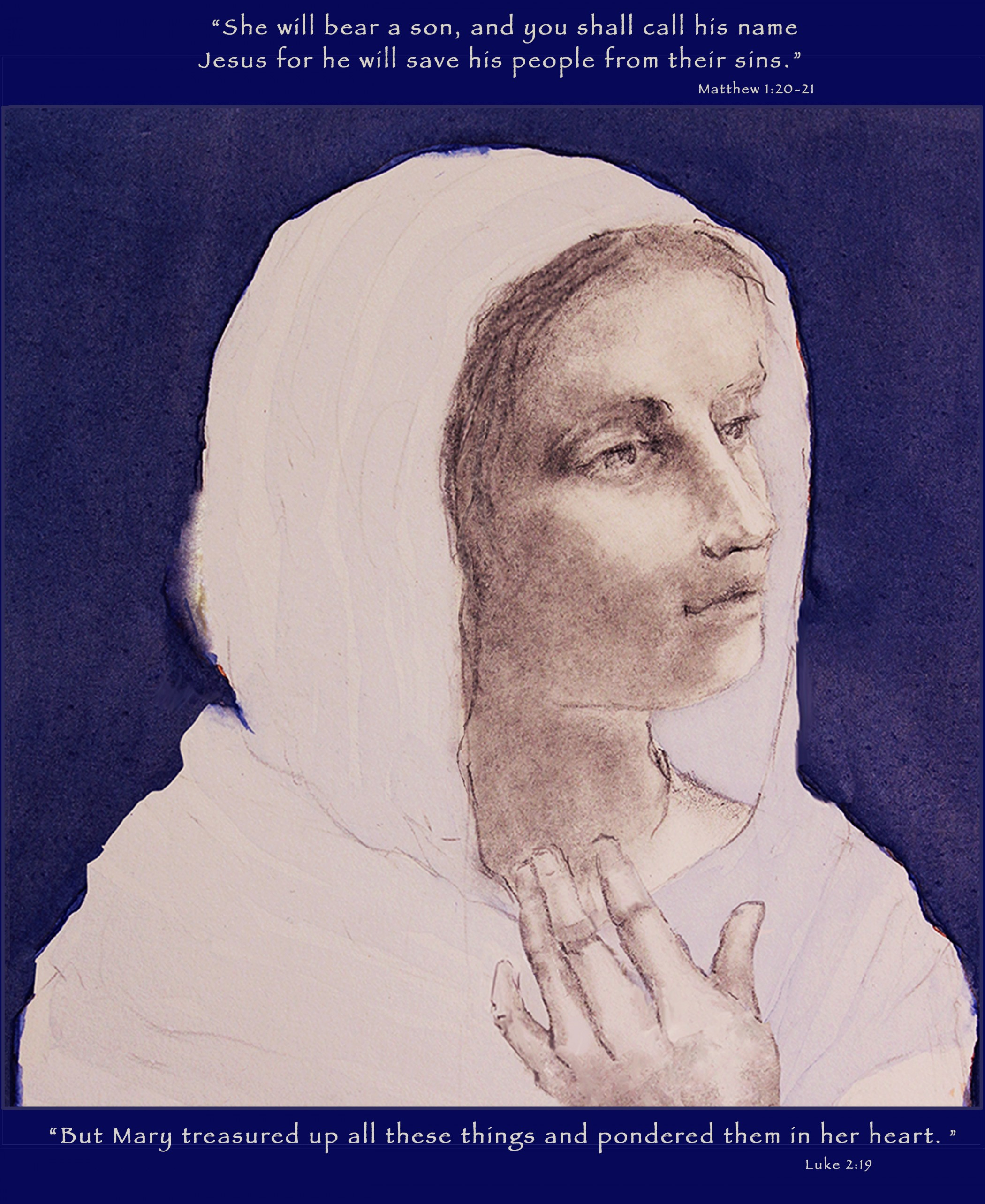 Mary Treasured These Things In Her Heart